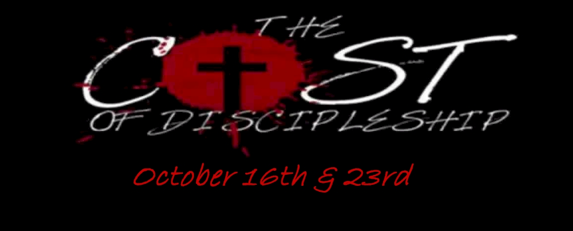 New Message Series Oct. 16th & 23rd | The Cost of Discipleship